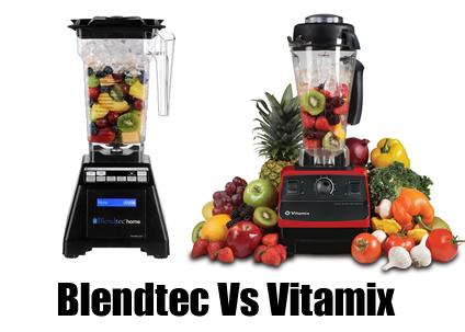 Blendtec Vs Vitamix Review Guide Best Prices On Blenders